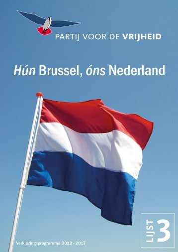 PVV Verkiezingsprogramma 2012-2017 : Hun Brussel, ons ... - Anbo
