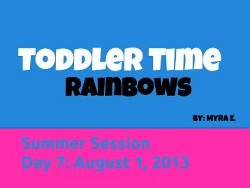 Summer Session Day 7: August 1, 2013