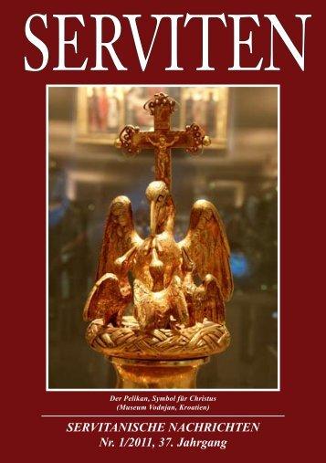 SERVITANISCHE NACHRICHTEN Nr. 1/2011, 37. Jahrgang