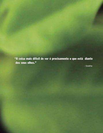"""""""A coisa mais difícil de ver é precisamente o que está ... - Trees for Life"""