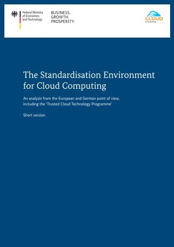 The Standardisation Environment for Cloud ... - Trusted-Cloud