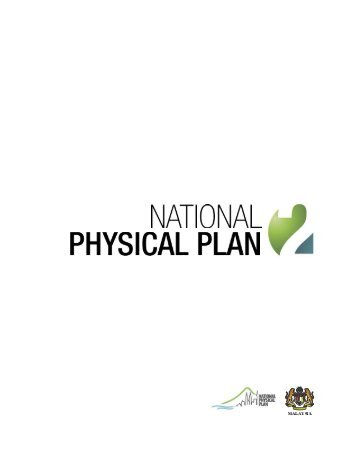 National Physical Plan - Ministry of Housing and Local Government