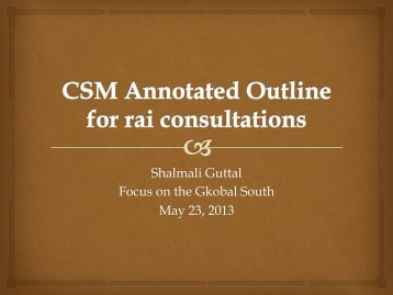 CSO Annotated Outline PP Presentation (by Shalmali Guttal) - CSM