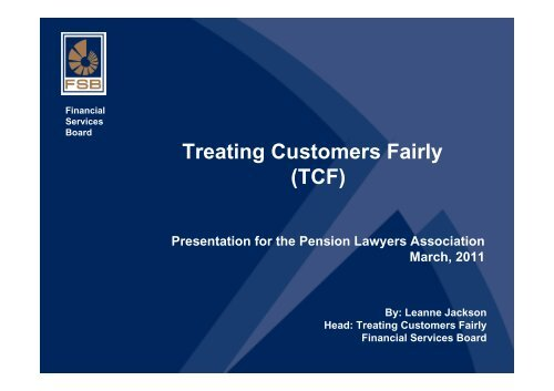Treating Customers Fairly - Pension Lawyers Association of South ...