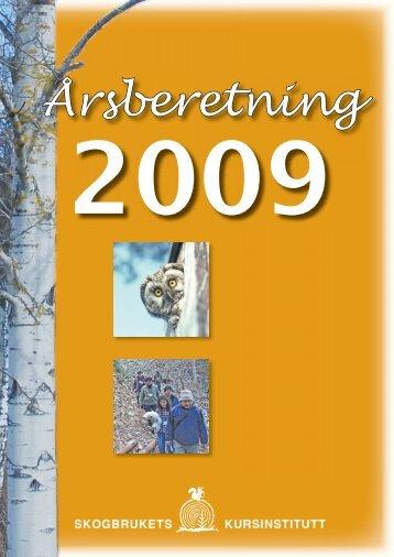 SKIs årsberetning for 2009 - Skogbrukets kursinstitutt
