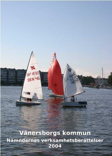 Nämndernas verksamhetsberättelser 2004 - Vänersborgs kommun