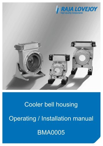 Cooler bell housing Operating / Installation manual ... - RAJA-Lovejoy