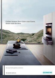 """Vergessen Sie das Wort """"Küchenarbeit"""". - Siemens Hausgeräte"""