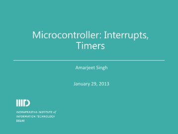 Microcontroller: Interrupts, Timers - IIIT