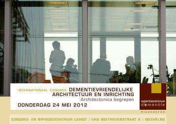 dementievriendelijke architectuur en inrichting ... - Dementie.be