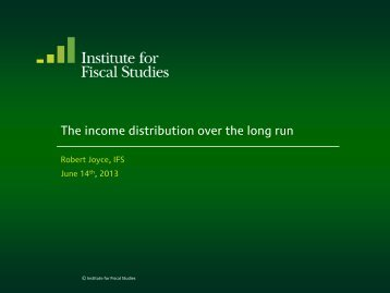 Download full version (PDF 223 KB) - The Institute For Fiscal Studies