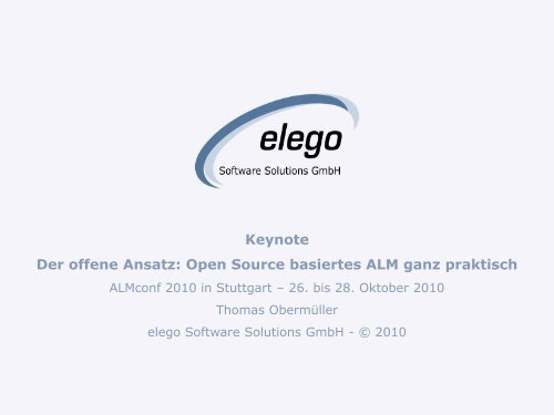 Der offene Ansatz: Open Source basiertes ALM ganz praktisch
