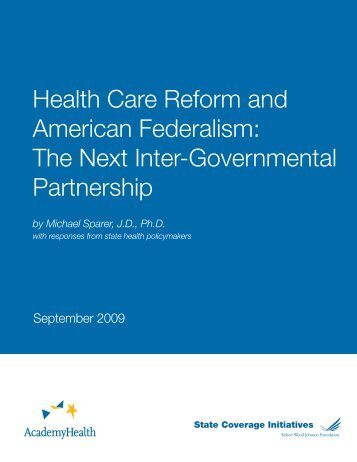 Health Care Reform and American Federalism - State Coverage ...