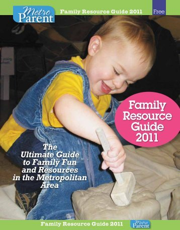 Family Resource Guide 2011 - Metro Parent