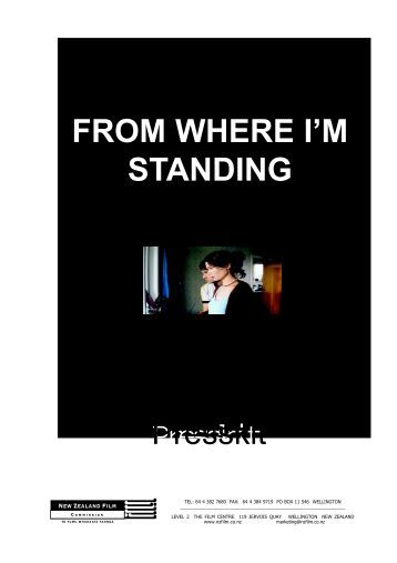 From Where I'm Standing Press Kit - New Zealand Film Commission