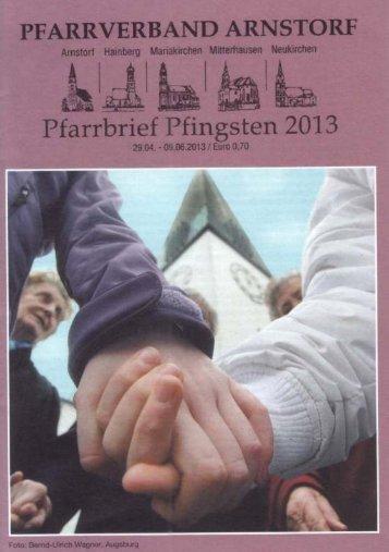 Pfarrbrief Pfingsten 2013 - Arnstorf