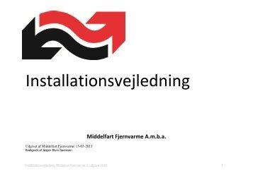 Installationsvejledning - Middelfart Fjernvarme