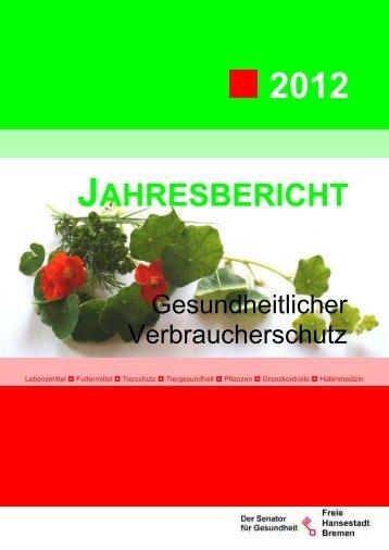 JB 2012 klein.pdf (3.5 MB) - Verbraucherschutz Land Bremen