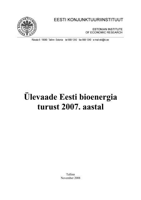 Ülevaade Eesti bioenergia turust 2007. aastal - bioenergybaltic