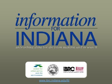 Better Data + Better Access = Better Decisions - Indiana Business ...
