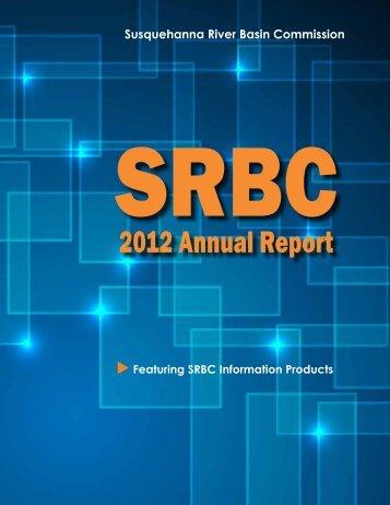 2012 Annual Report - Susquehanna River Basin Commission