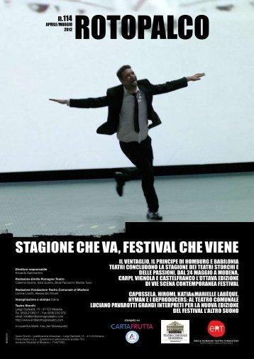 StaGIoNE cHE Va, FEStIVal cHE VIENE - Teatro Comunale di Modena