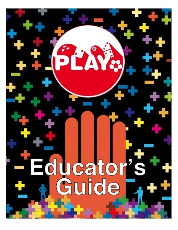 PLAY Teachers Guide - Evergreen Exhibitions