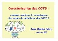 Caractérisation des COTS : - LAAS CNRS