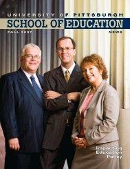 Fall 2007 - School of Education - University of Pittsburgh