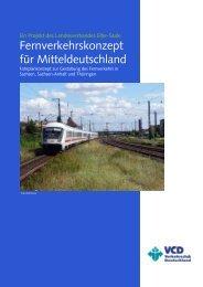 Fernverkehrskonzept für Mitteldeutschland - VCD-Landesverband ...