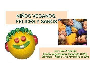 NIÑOS VEGANOS, FELICES Y SANOS - Unión Vegetariana Española