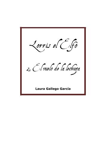 Lorris el Elfo - Laura Gallego
