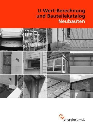 U-Wert-Berechnung und Bauteilekatalog Neubauten