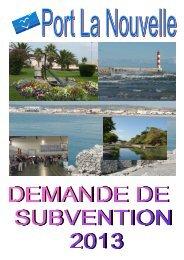 Dossier de demande de subvention 2013 - Port la Nouvelle