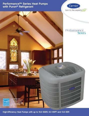 Performance™ Series Heat Pumps with Puron® Refrigerant