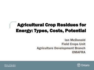 Agricultural Crop Residues for Energy: Types, Costs, Potential