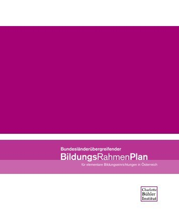 Bundesländerübergreifender BildungsRahmenPlan für elementare ...