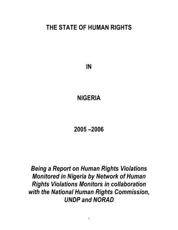 THE STATE OF HUMAN RIGHTS IN NIGERIA 2005 - UNDP Nigeria ...