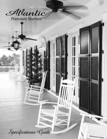 Specifications Guide - Custom Shutter Company