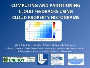 Cloud feedbacks using cloud property histograms - U.S. Department ...