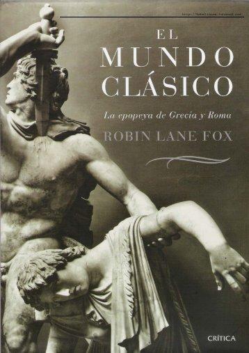 El Mundo Clásico. La Epopeya de Grecia y Roma.
