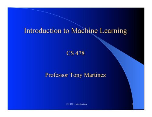 CS 478 – Introduction 1 - Neural Networks and Machine Learning Lab