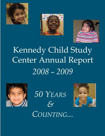 2008-2009 Annual Report - Kennedy Child Study Center
