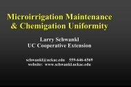 Larry Schwankl's Presentation, Microirrigation Maintenance and ...