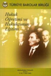 Hukuk Öğretimi ve Hukukçunun Eğitimi - Türkiye Barolar Birliği ...