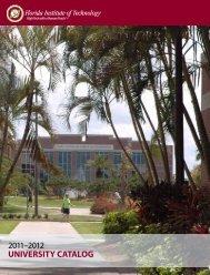 2011–2012 UNIVERSITY CATALOG - Florida Institute of Technology