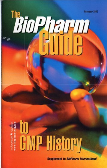 Biopharm Guide to GMP History - Clarkson University