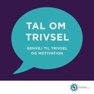 TAL OM TRIVSEL - Industriens Branchearbejdsmiljøråd