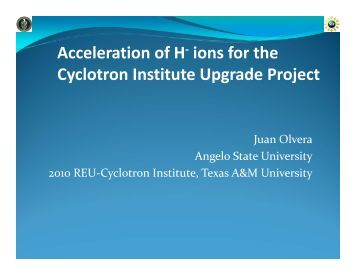 presentation - Cyclotron Institute - Texas A&M University