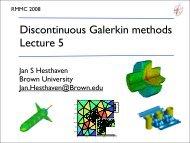 Discontinuous Galerkin methods Lecture 5 - Brown University